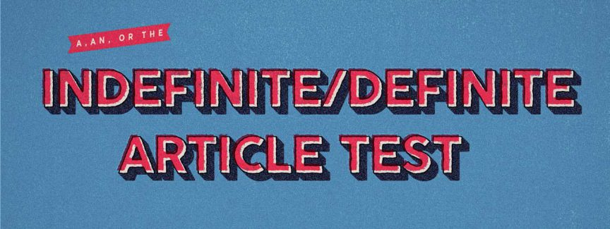 indefinite definite article test